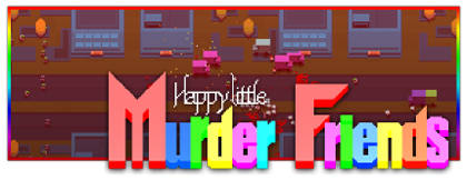 Happy Little Murder Friends